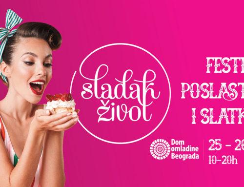 Festival SLADAK ŽIVOT 25. i 26. maja u Domu omladine Beograda