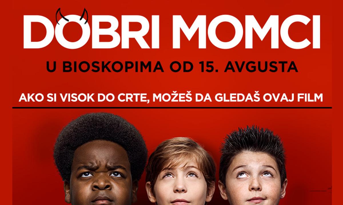 """Vodimo vas u bioksop na premijeru filma """"DOBRI MOMCI"""""""