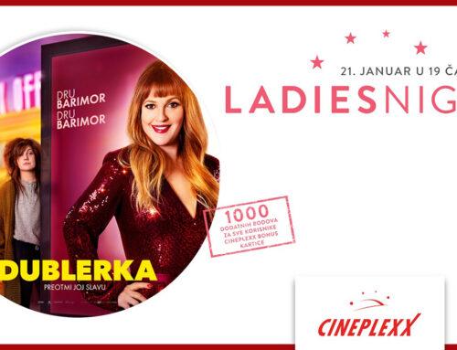 "Ladies Night uz film ""Dublerka"" 21. januara u Cineplexx bioskopima"
